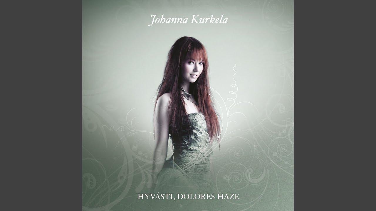 Johanna Kurkela - Hyvästi Dolores Haze - Kauriinsilmät