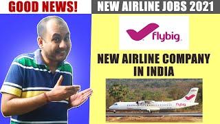 Flybig Airlines Vacancy 2021 | Flybig Airlines Recruitment | Flybig Airlines Interview | Flybig