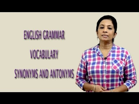 Easy To Learn English | Vocabulary | Synonyms and Antonyms