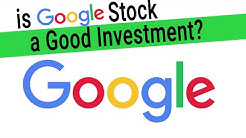 Google Stock Analysis - is Google Stock a Good Buy? Best Investments Series
