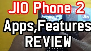 Jio phone 2 REVIEW about Apps and Features like whatsapp,hotspot