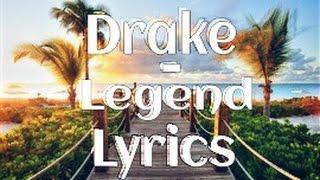Drake - Legend LYRICS (Wynn Remix)