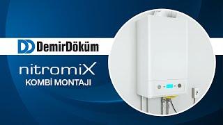 Kombi montajı nasıl yapılır? DemirDöküm Nitromix Montajı