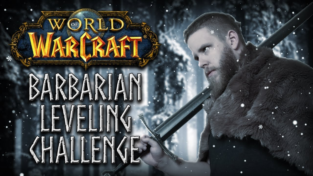 My Thoughts on the WORLD OF WARCRAFT: Barbarian Leveling Challenge! thumbnail