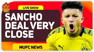 Sancho Deal Closer Than Ever! Man Utd Transfer News