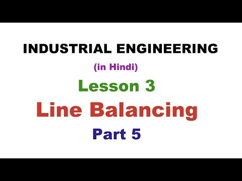 industrial-engineering-(in-hindi)-|-lesson-3---line-balancing---part-5