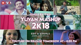 Yuvan Mashup 2k18 Tamil - Joseph Vijay Official
