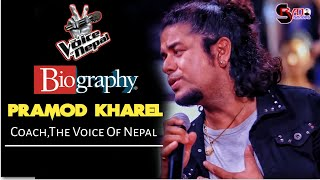 Pramod Kharel (The Voice Of Nepal 2019)LifeStyle,Age,Biography,Unknown Facts & More