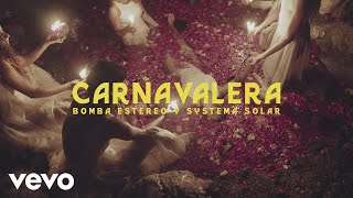 Bomba Estereo, Systema Solar - Carnavalera (Official Video)