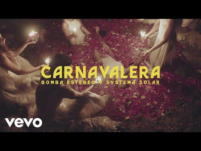 Bomba Estéreo, Systema Solar - Carnavalera (Official Video)