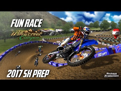 Mx Simulator | 2017 SX Prep - Fun Race on WillowCreek Canyon
