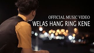 James AP - Welas Hang Ring Kene [OFFICIAL]