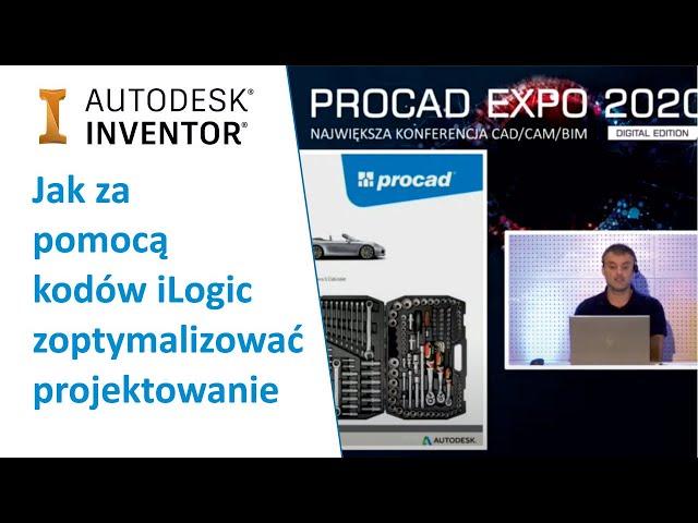Jak za pomocą kodów iLogic zoptymalizować projektowanie | PROCAD EXPO