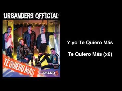 Urband 5 - Te Quiero Más (Letra & Audio)