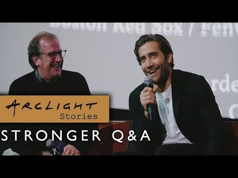 """Stronger"" Q&A with Jake Gyllenhaal, John Pollono, and Todd Lieberman - ArcLight Stories"