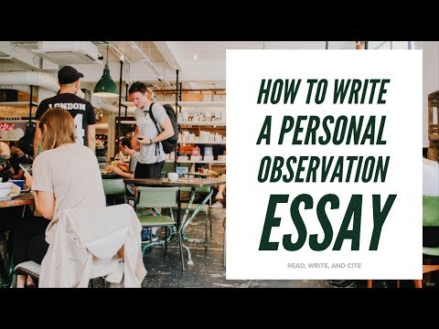 How To Write A Personal Observation Essay