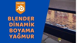 Blender - Dinamik Boyama (Yağmur Damlaları)
