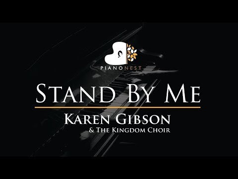 Karen Gibson & The Kingdom Choir - Stand By Me - Ben E King - Piano Karaoke   Cover  Royal Wedding