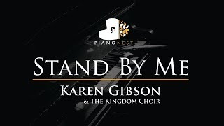 Karen Gibson & The Kingdom Choir - Stand By Me - Ben E King - Piano Karaoke  / Cover / Royal Wedding
