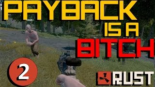 PAYBACK IS A BITCH - RUST