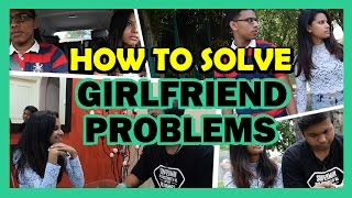 How to Solve Girlfriend Problems