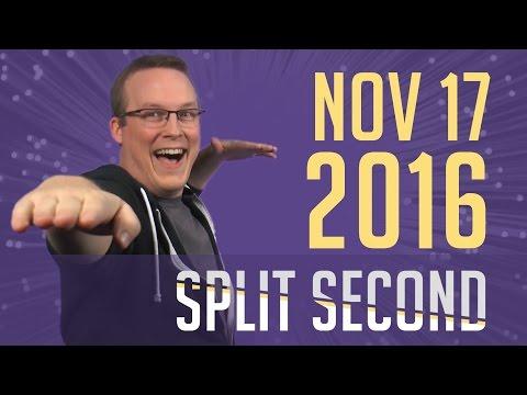 Split Second - November 17, 2016