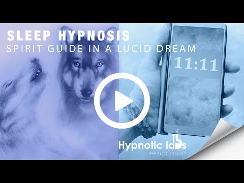 Hypnosis for Meeting Your Spirit Guide In a Lucid Dream (Gui