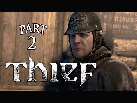 Thief Walkthrough Part 2 - Jewelry Store ( PS4 XBOX ONE Gameplay Let's Play Commentary)
