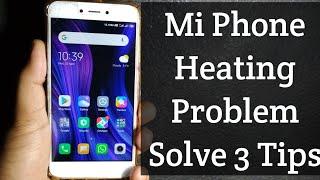 Mi Phone Heating Problem | Redmi Phone Heating Hang Problem Solve | Battery Drain, Heating, Mi Phone