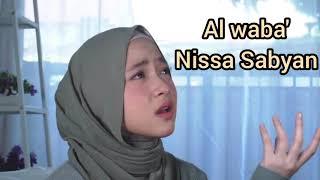 Download Lagu #Lirik lagu al waba' #Nissa sabyan mp3