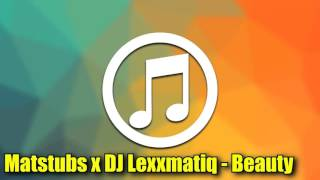 [TRAP] Matstubs x DJ Lexxmatiq - Beauty 1080p Full HD Free music(, 2016-01-17T01:15:27.000Z)