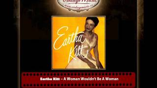 Eartha Kitt – A Woman Wouldn´t Be A Woman