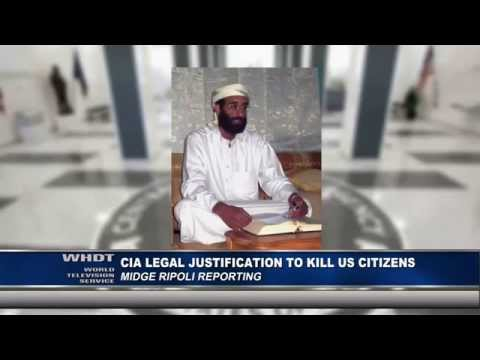 CIA Legal Justification to Kill US Citizens