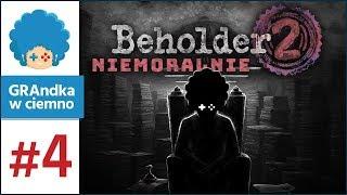 Beholder 2 PL #4 | Pierwsze włamy, pierwszy flirty