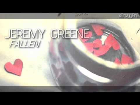 Jeremy Greene - Fallen | DL+LYRICS ♪