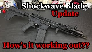 Shockwave Blade Update | How's It Working Out??
