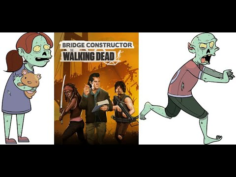 I KILL ZOMBIES BY USING MY BRAIN! Bridge Constructor: The Walking Dead gameplay |