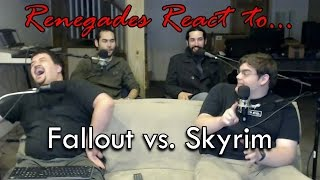 Renegades React to... Fallout vs. Skyrim