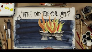 Where did the oil go?