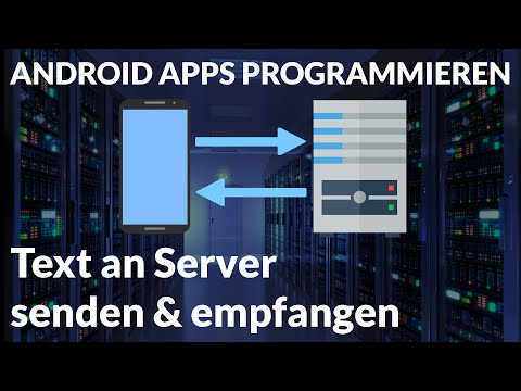 Text an Server senden & empfangen - Android Apps programmieren [Deutsch / German]