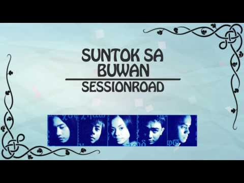 Session Road - Suntok Sa Buwan (Lyrics Video)