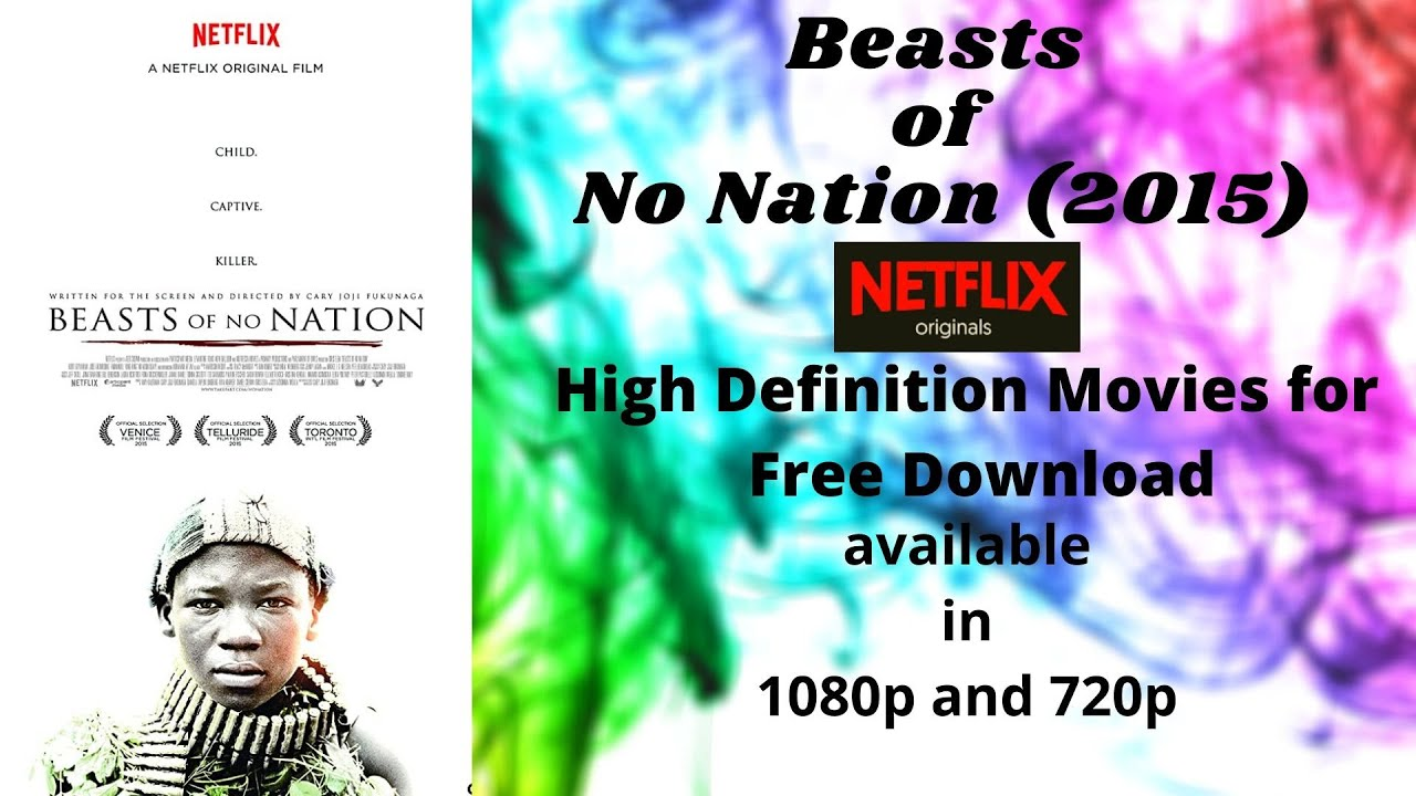 Download Beasts of No Nation (2015) - 720p & 1080p | Free Downloading Tutorial | HollyHDmoviezto