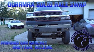 2003 DURAMAX SOLID AXLE SWAP PANHARD BAR MOUNT AND FINAL WELDING Cougar House Garage Ep368