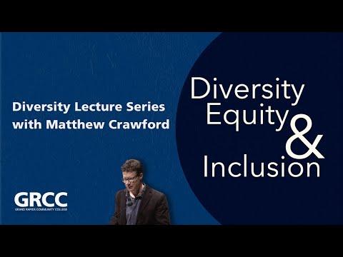 Diversity Lecture: Matthew Crawford