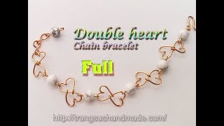 Simple Double heart Chain bracelet with white Synthetic Turquoise Beads - full version ( slow ) 314