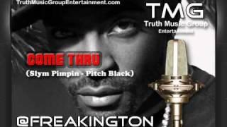 Come Thru - FREAK - TMG Ent. Producer & Artist