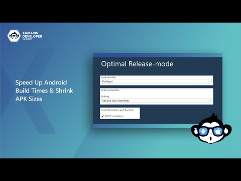 Speed Up Android Build Times & Shrink APK Sizes | Xamarin Developer Summit