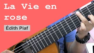 La Vie En Rose - Édith Piaf (solo guitar cover)