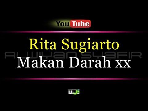 Karaoke Rita Sugiarto - Makan Darah xx