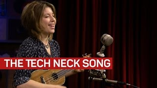 Keep your head up with the Tech Neck song